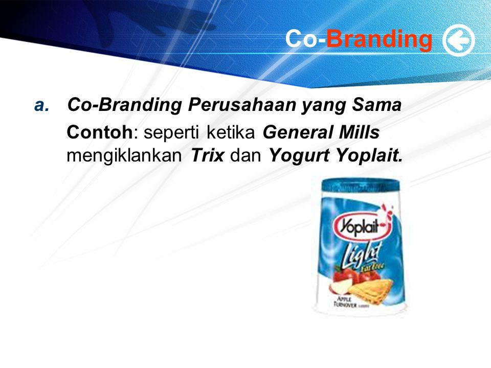 Co-Branding Co-Branding Perusahaan yang Sama