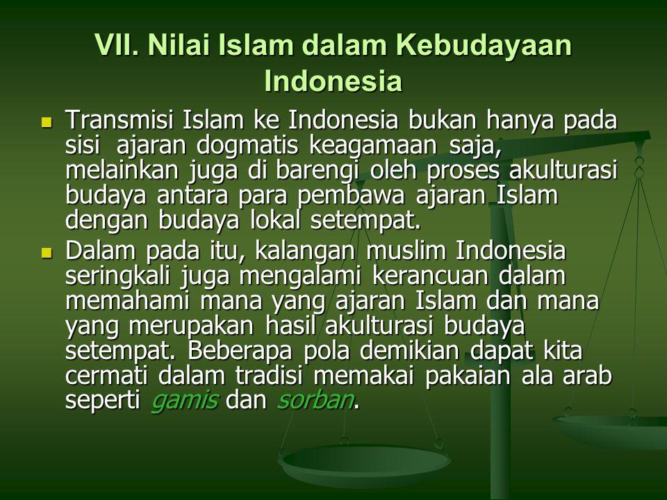 VII. Nilai Islam dalam Kebudayaan Indonesia