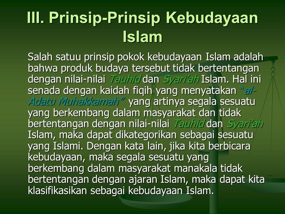 III. Prinsip-Prinsip Kebudayaan Islam