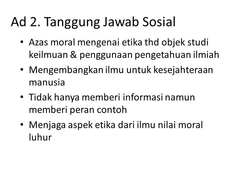 Ad 2. Tanggung Jawab Sosial