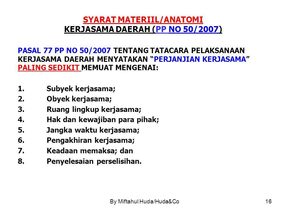 SYARAT MATERIIL/ANATOMI KERJASAMA DAERAH (PP NO 50/2007)
