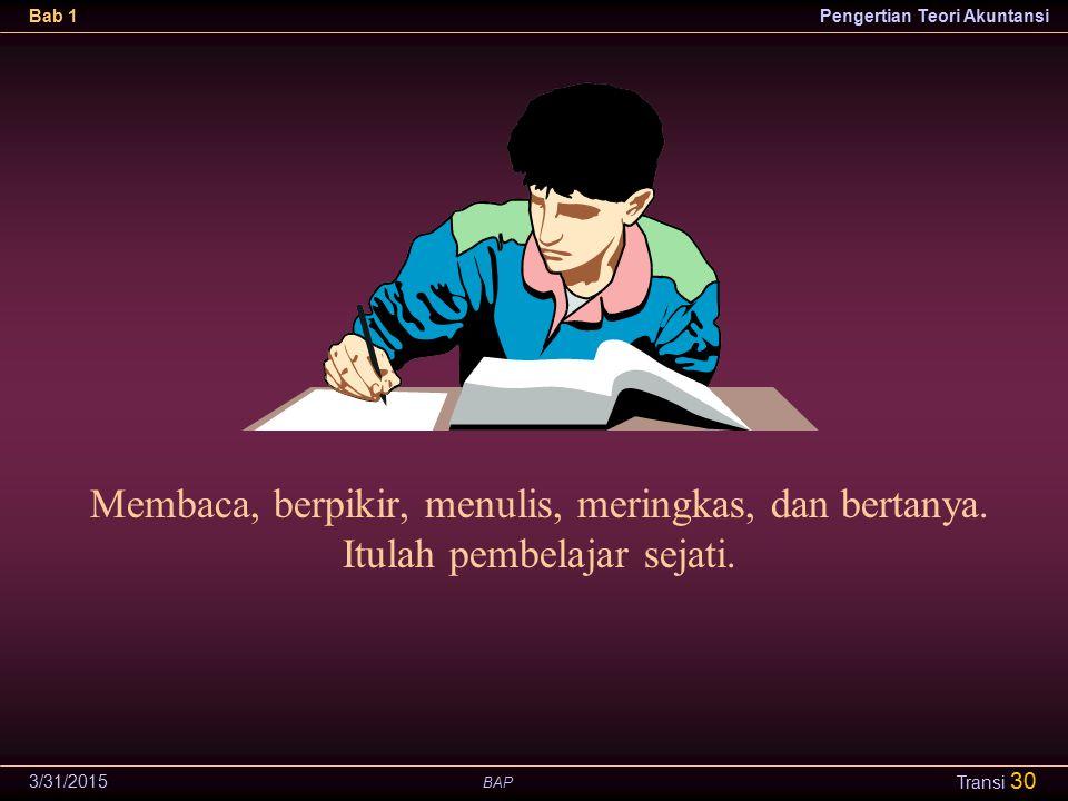 Membaca, berpikir, menulis, meringkas, dan bertanya.