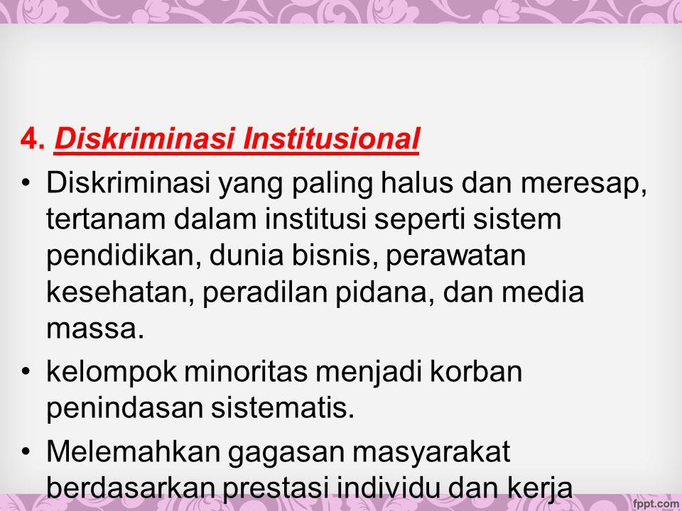 4. Diskriminasi Institusional