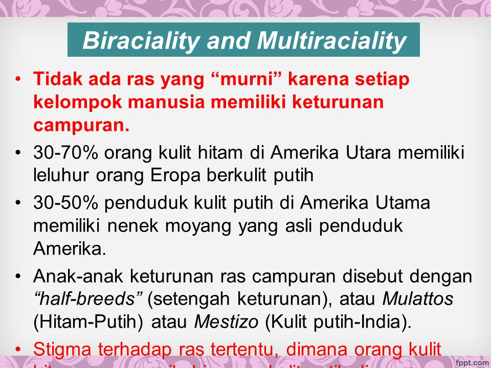Biraciality and Multiraciality