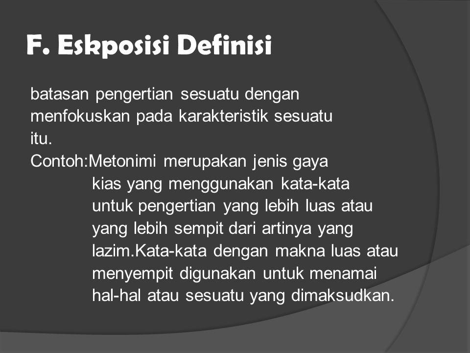 F. Eskposisi Definisi