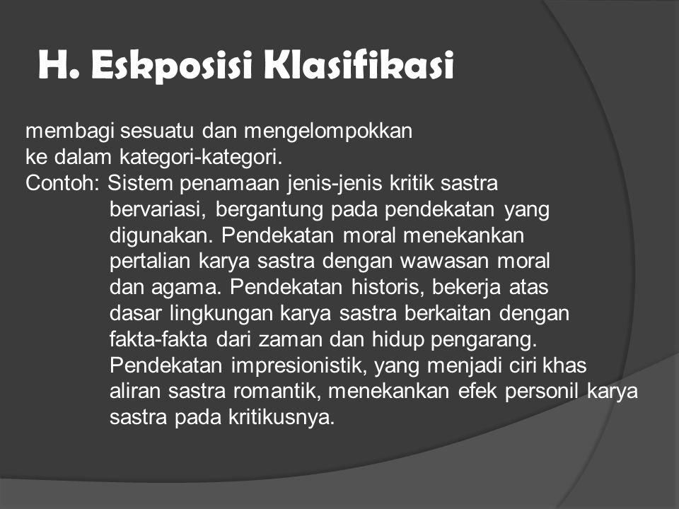 H. Eskposisi Klasifikasi