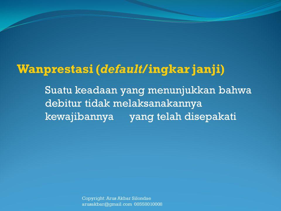 Wanprestasi (default/ingkar janji)