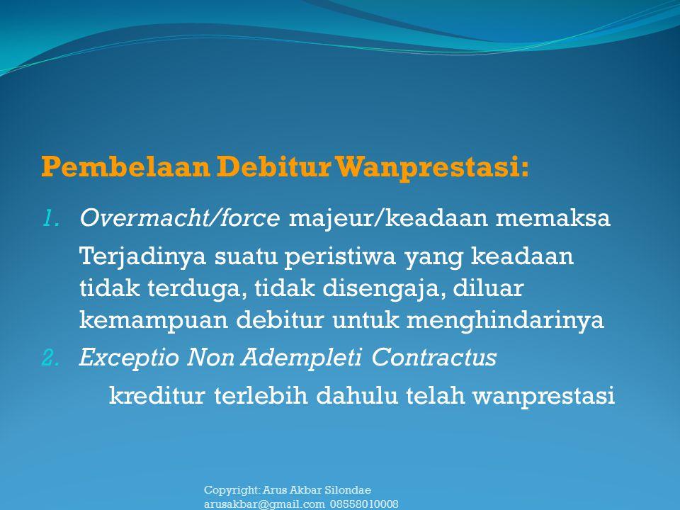 Pembelaan Debitur Wanprestasi: