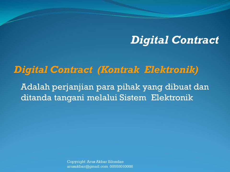Digital Contract Digital Contract (Kontrak Elektronik)