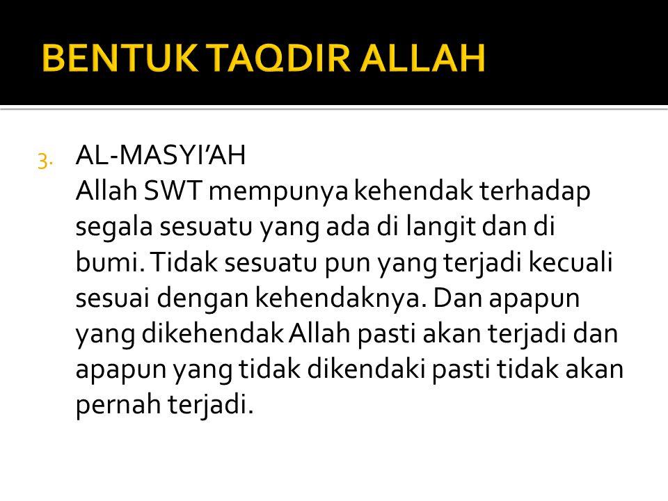 BENTUK TAQDIR ALLAH AL-MASYI'AH