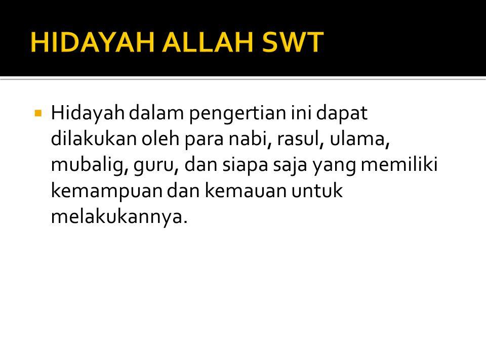 HIDAYAH ALLAH SWT