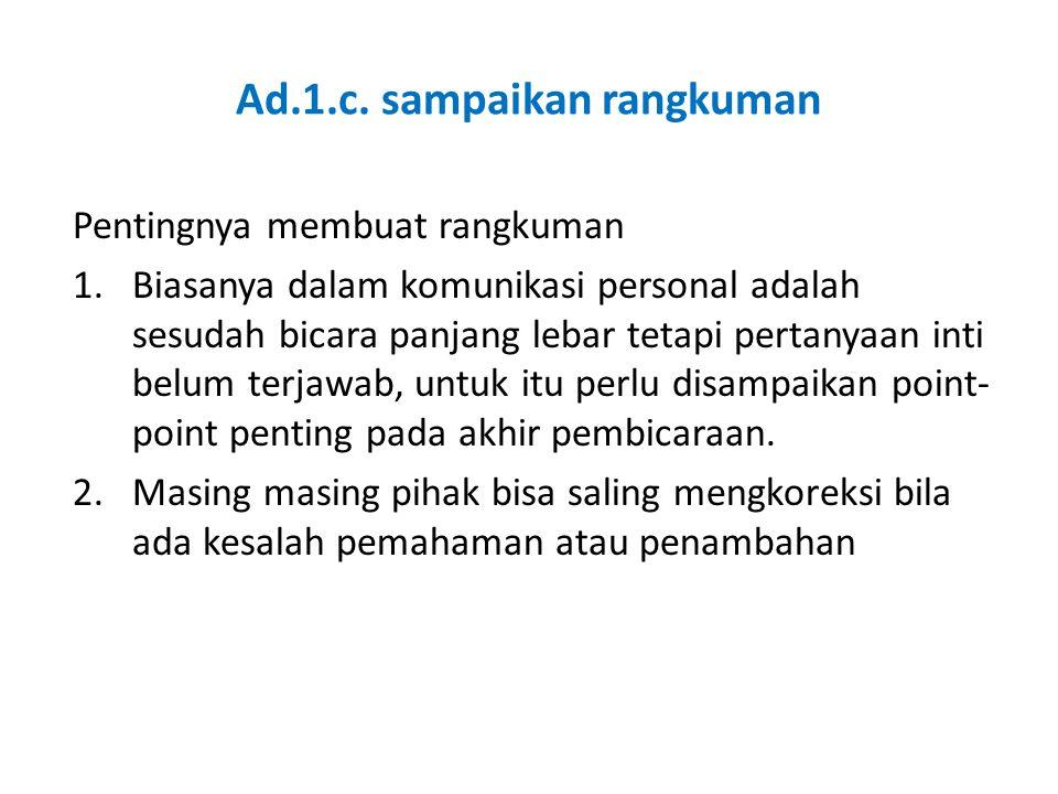 Ad.1.c. sampaikan rangkuman