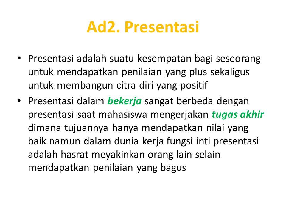 Ad2. Presentasi