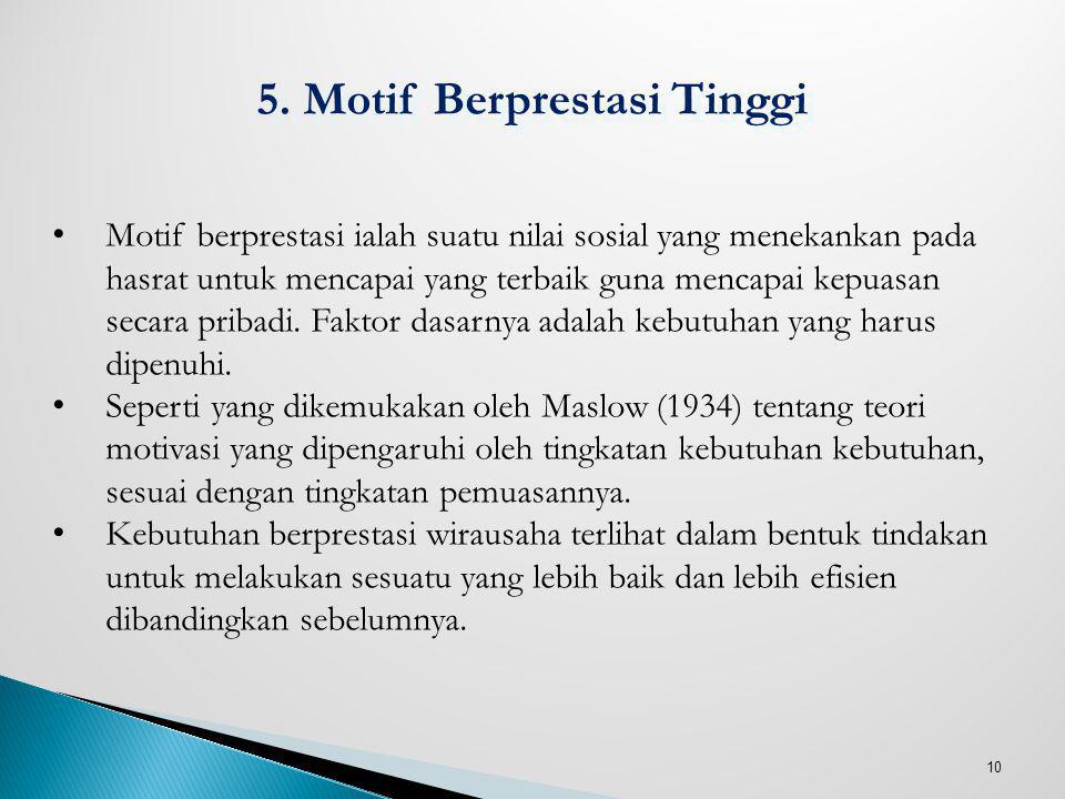 5. Motif Berprestasi Tinggi