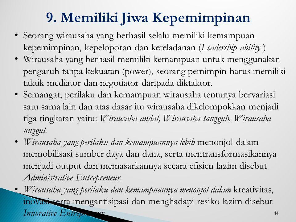 9. Memiliki Jiwa Kepemimpinan