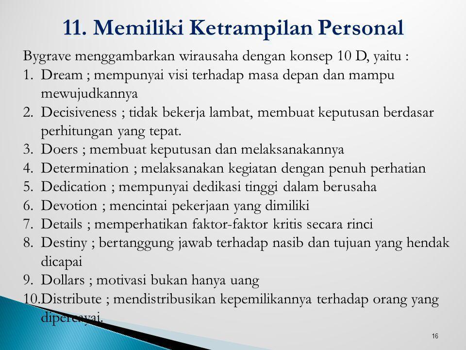 11. Memiliki Ketrampilan Personal