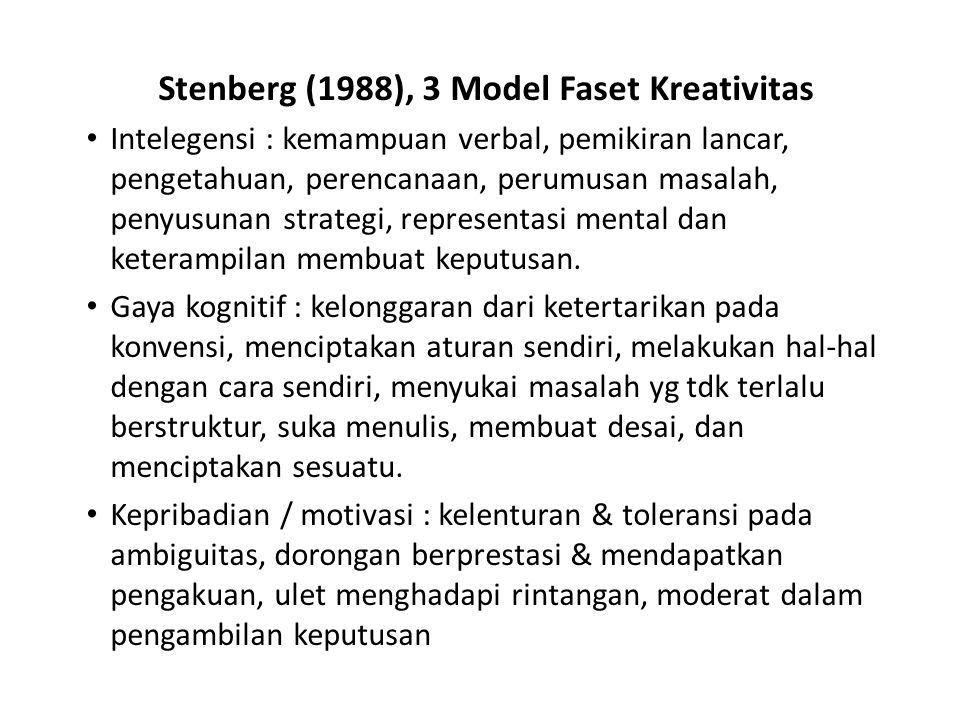 Stenberg (1988), 3 Model Faset Kreativitas