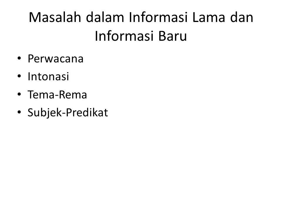 Masalah dalam Informasi Lama dan Informasi Baru