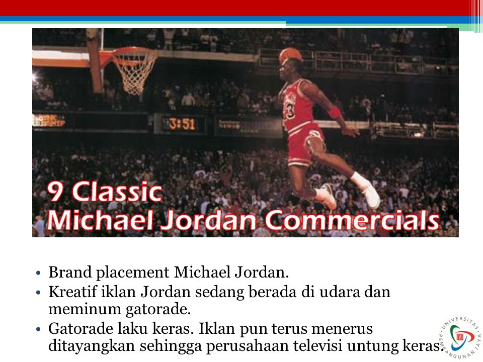 Brand placement Michael Jordan.