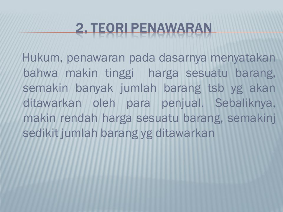 2. TEORI PENAWARAN