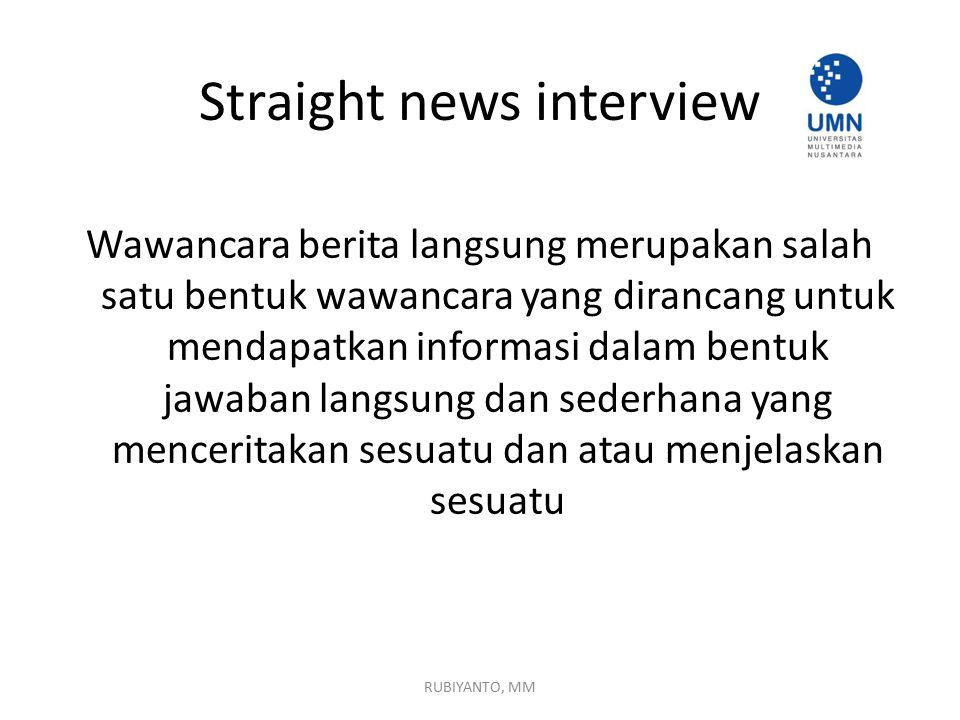 Straight news interview