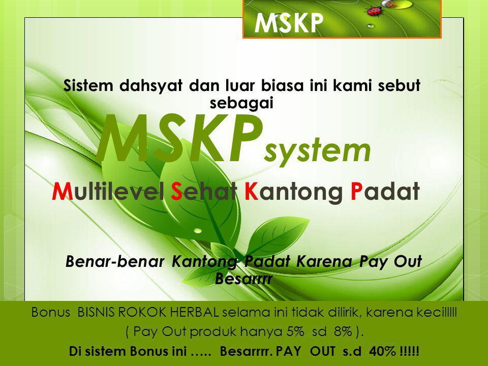 MSKPsystem MSKP Multilevel Sehat Kantong Padat