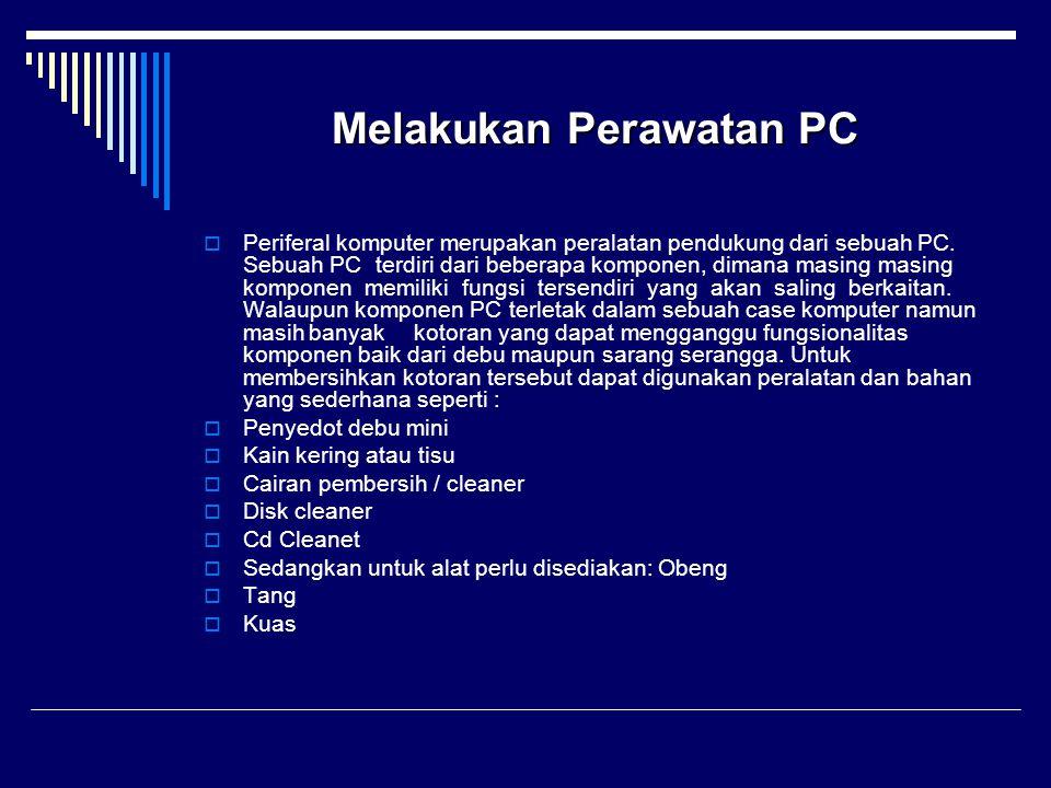 Melakukan Perawatan PC