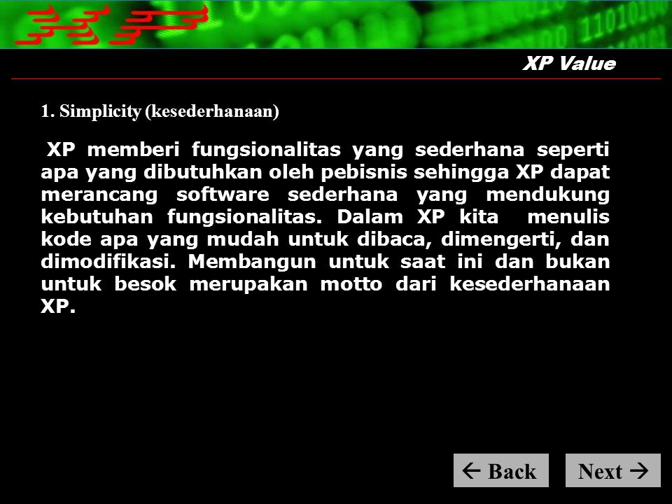  Back Next  XP Value 1. Simplicity (kesederhanaan)