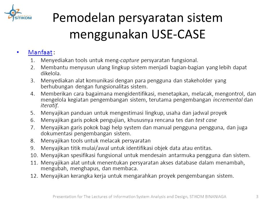 Pemodelan persyaratan sistem menggunakan USE-CASE