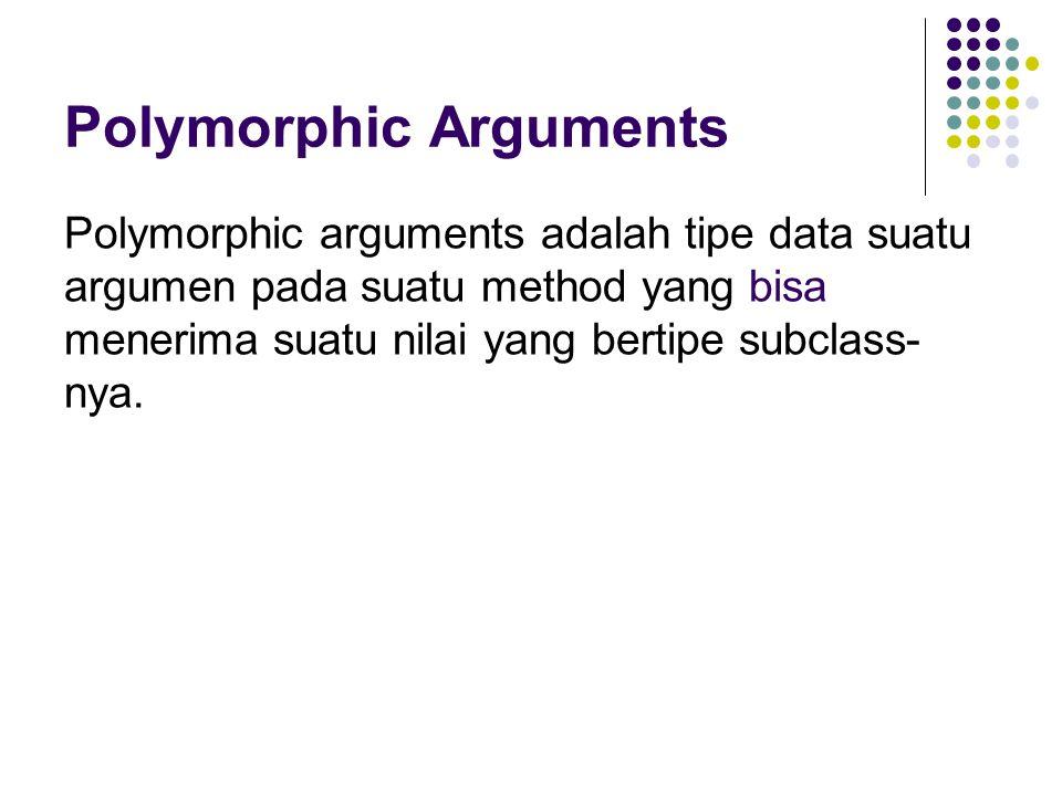 Polymorphic Arguments
