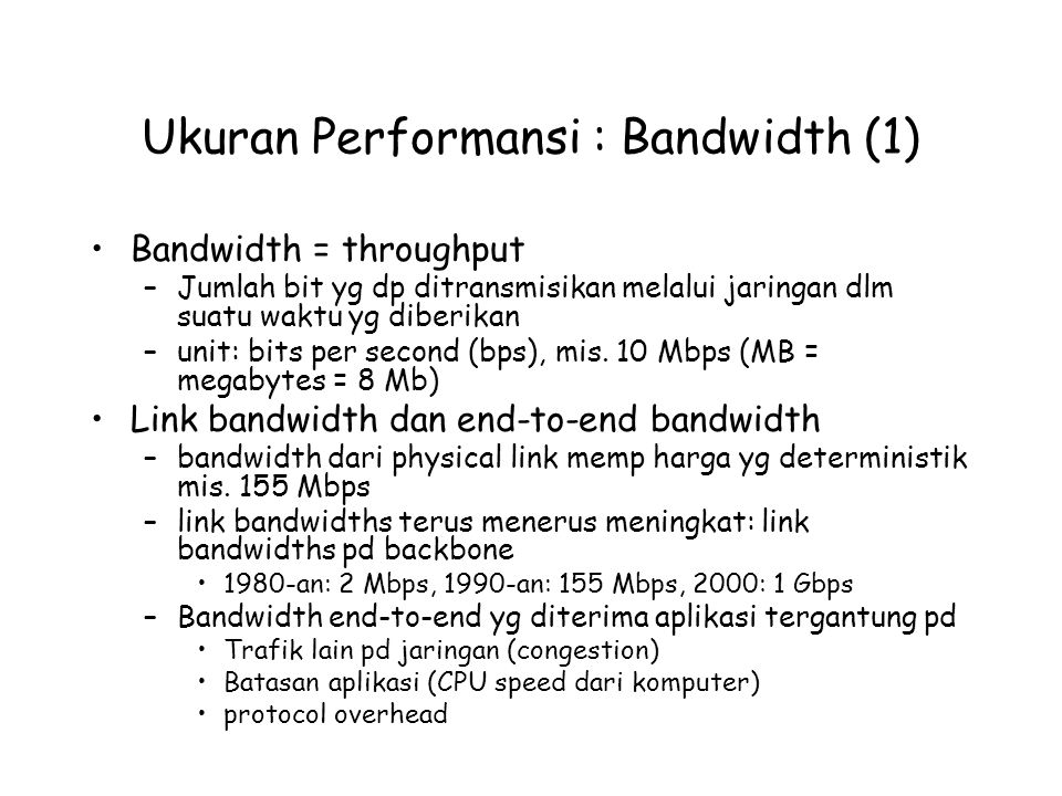 Ukuran Performansi : Bandwidth (1)