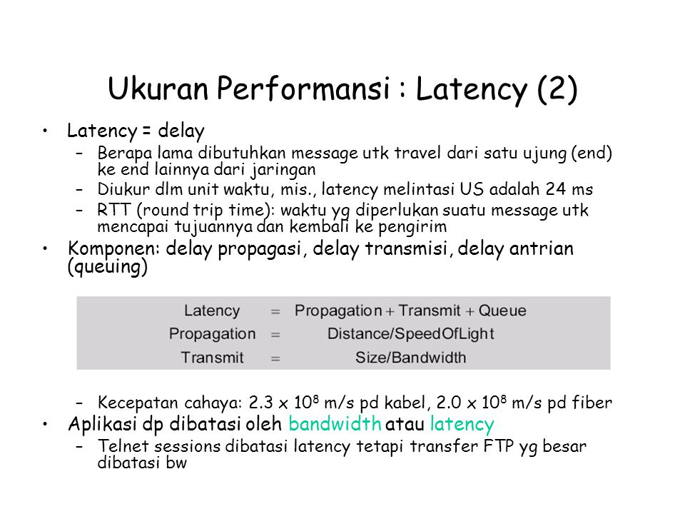 Ukuran Performansi : Latency (2)