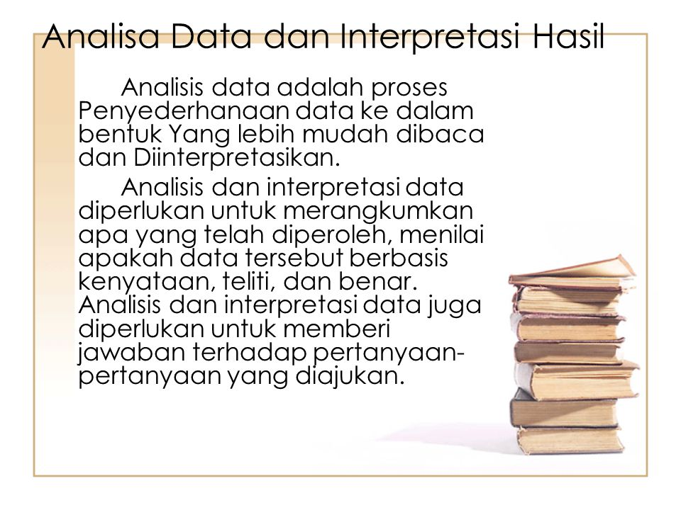 Analisa Data dan Interpretasi Hasil