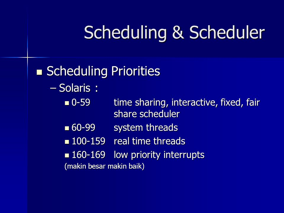 Scheduling & Scheduler