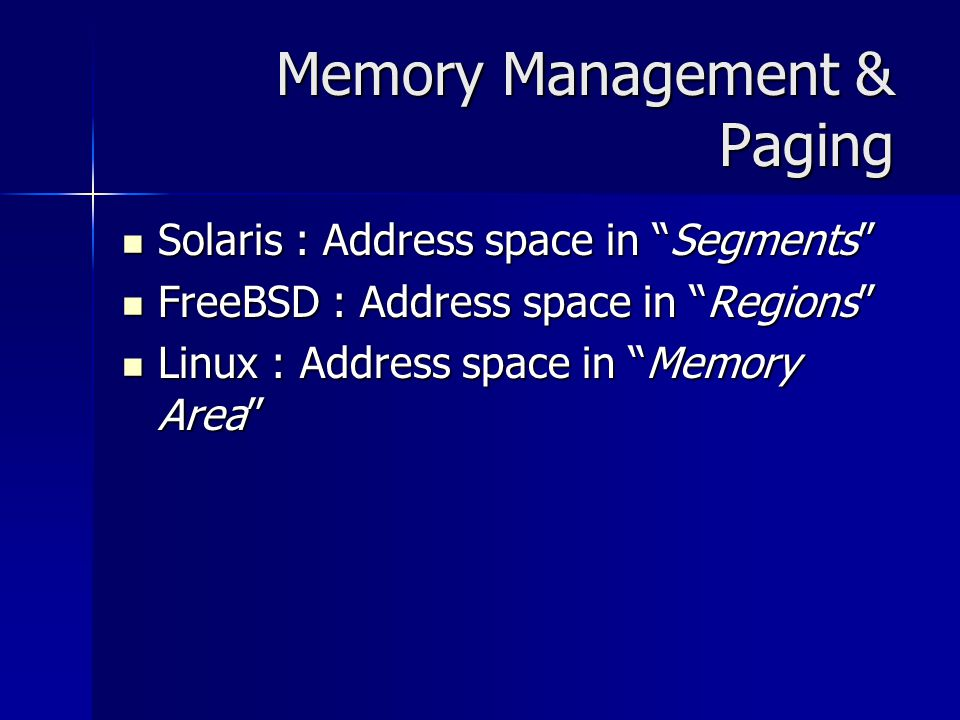 Memory Management & Paging