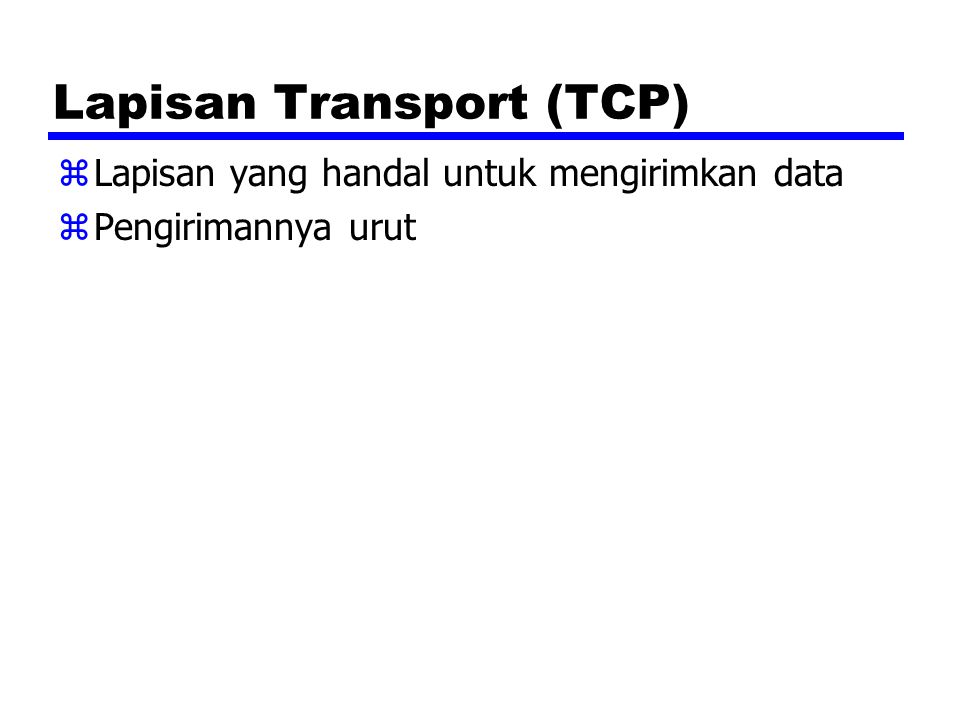 Lapisan Transport (TCP)
