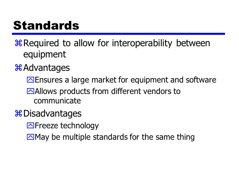Standards Required to allow for interoperability between equipment