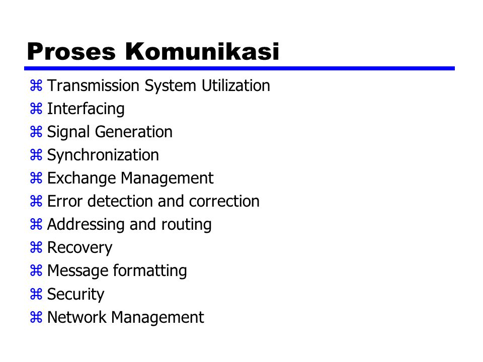 Proses Komunikasi Transmission System Utilization Interfacing