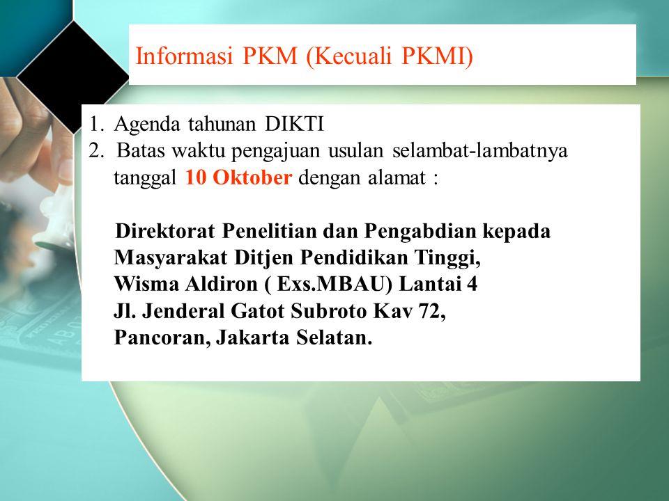 Informasi PKM (Kecuali PKMI)