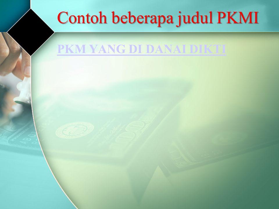 Contoh beberapa judul PKMI