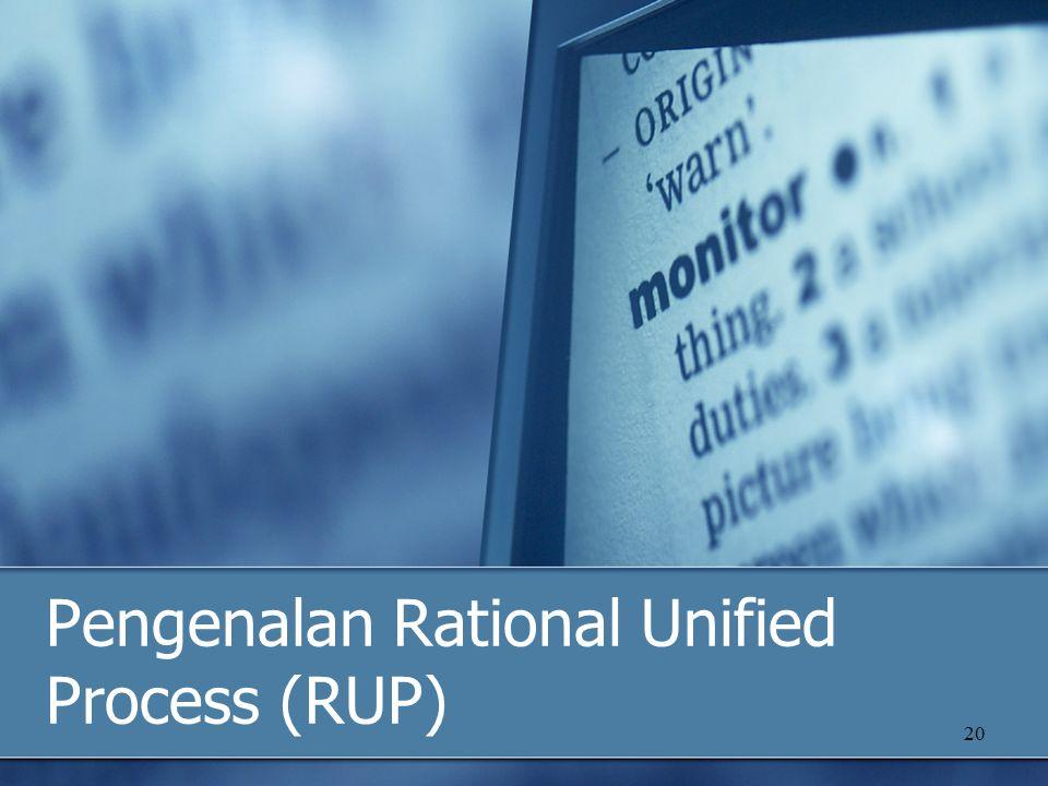 Pengenalan Rational Unified Process (RUP)