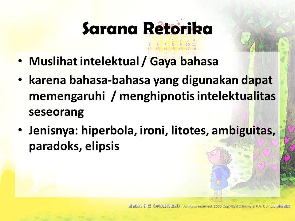 Sarana Retorika Muslihat intelektual / Gaya bahasa