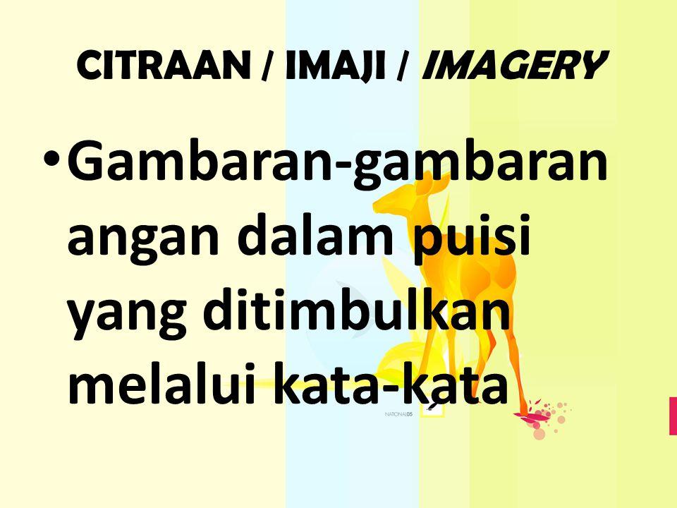 CITRAAN / IMAJI / IMAGERY