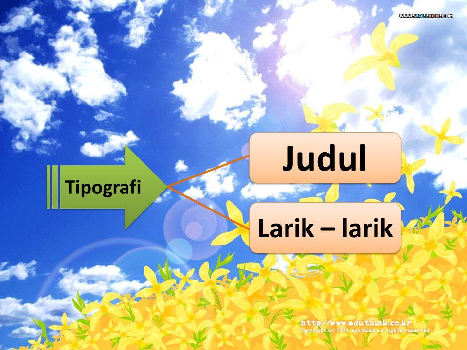 Tipografi Judul Larik – larik
