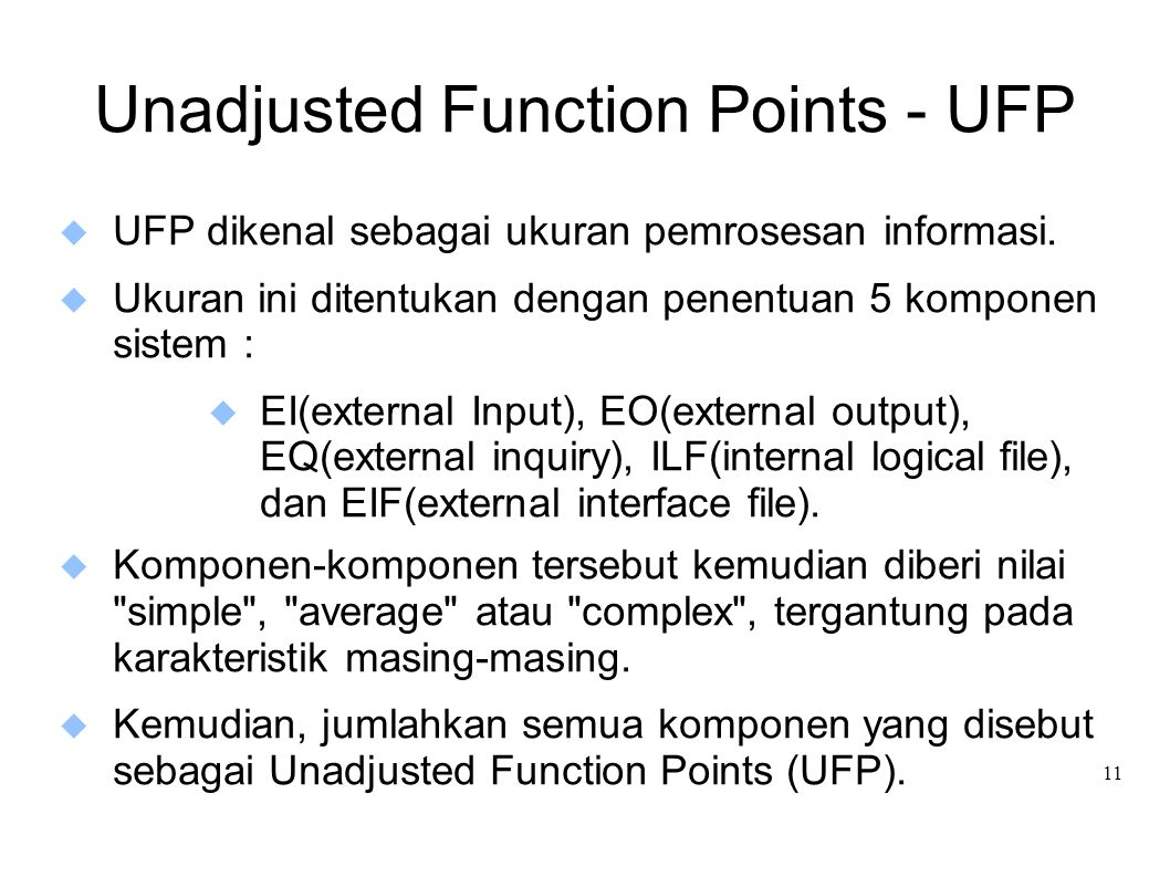 Unadjusted Function Points - UFP