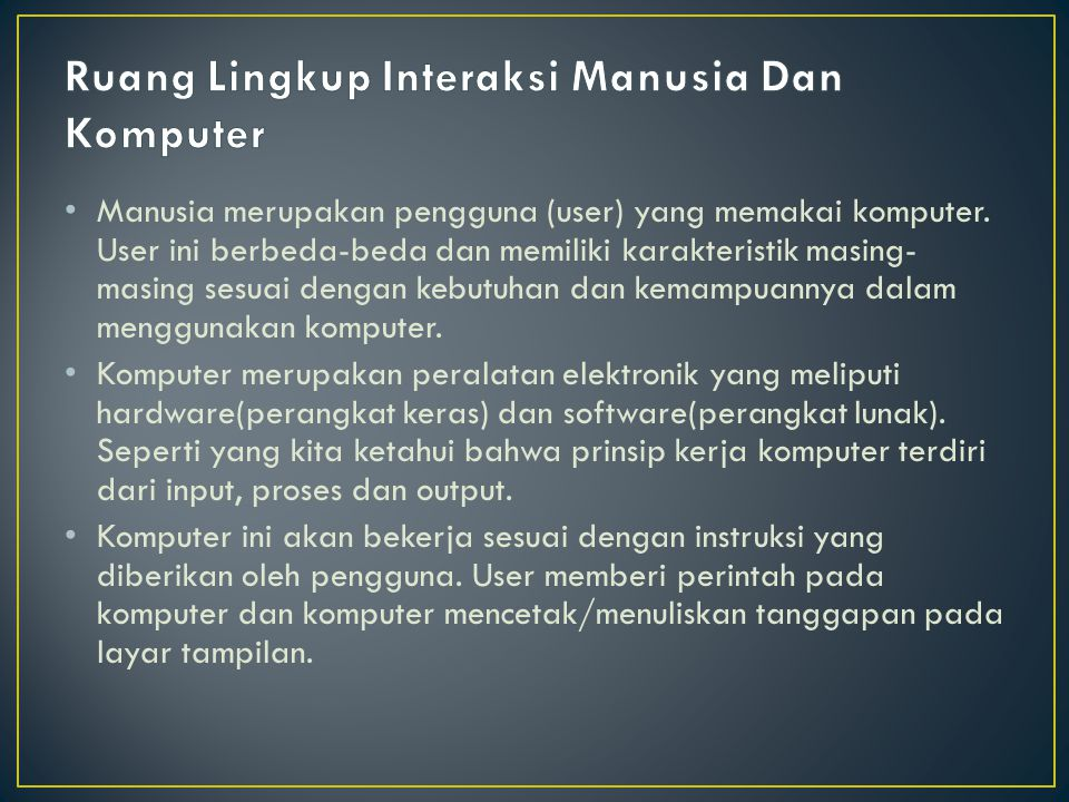 Ruang Lingkup Interaksi Manusia Dan Komputer