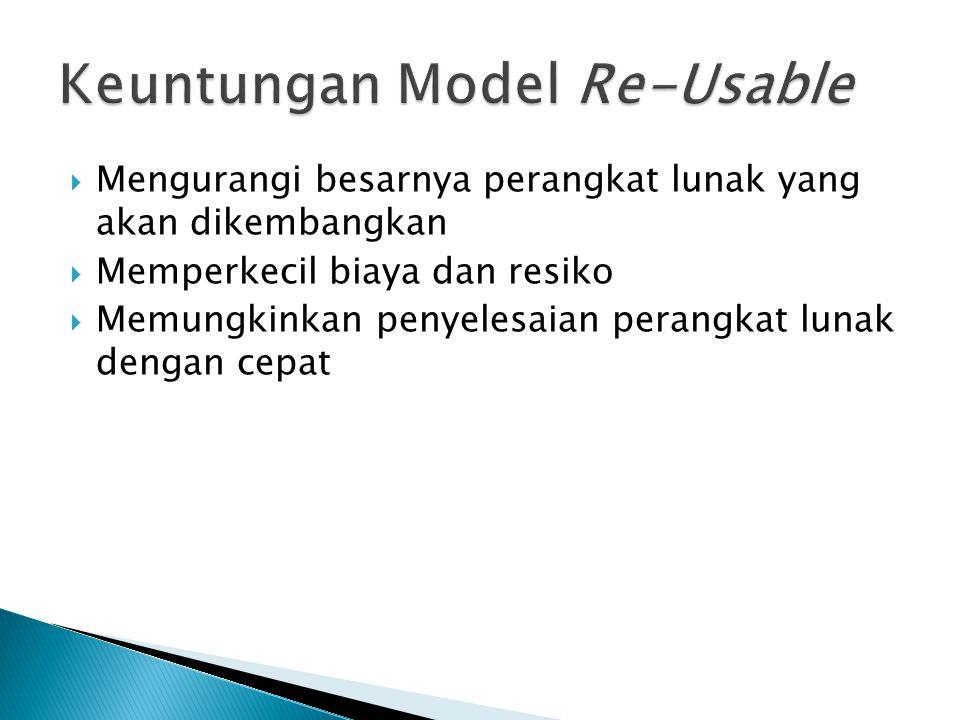 Keuntungan Model Re-Usable