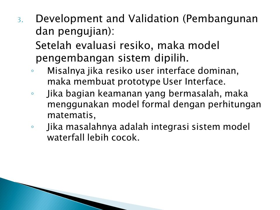 Development and Validation (Pembangunan dan pengujian):
