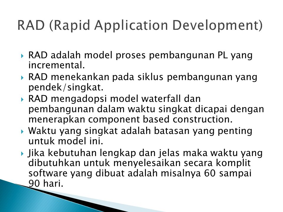 RAD (Rapid Application Development)