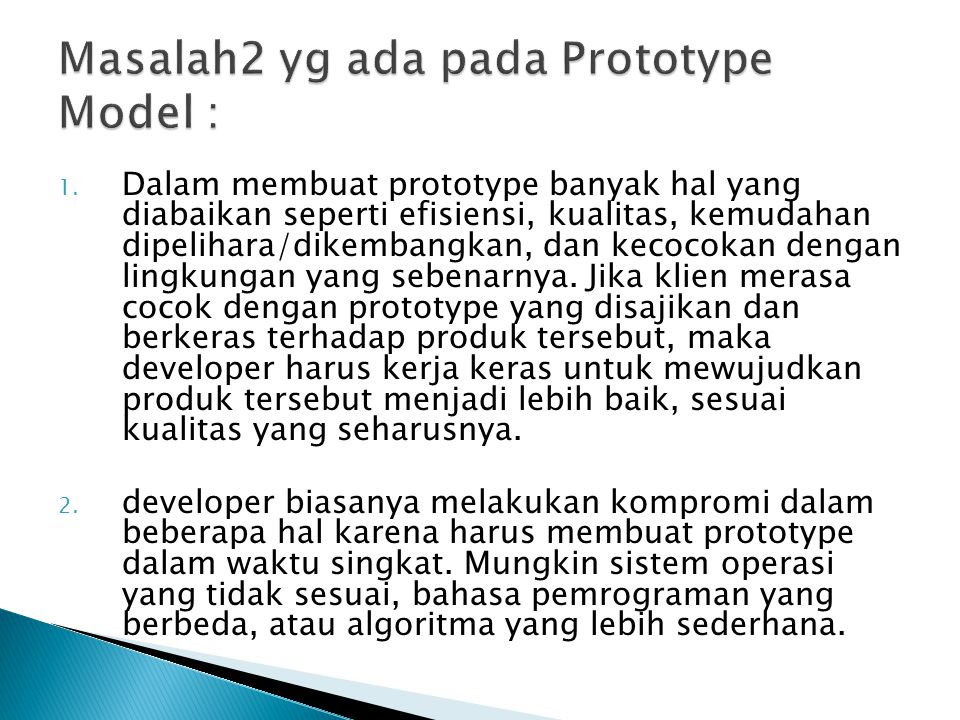 Masalah2 yg ada pada Prototype Model :